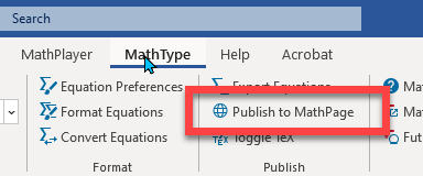 Publish to MathPage option from the MathType Toolbar in MS Word.